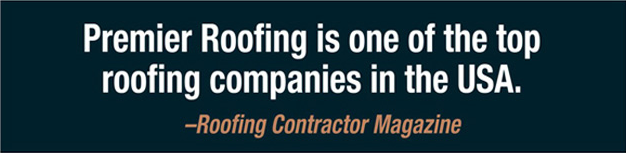 Premier Roofing is one of the top roofing companies in the USA - Roofing Contractor Magazine